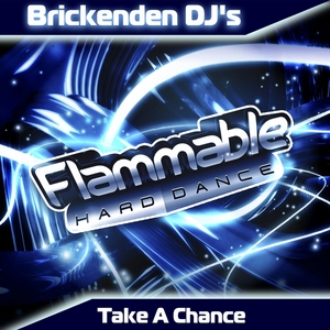 BRICKENDEN DJS - Take A Chance