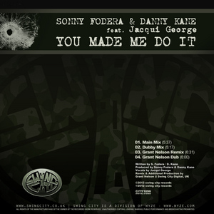 FODERA, Sonny/DANNY KANE feat JACQUI GEORGE - You Made Me Do It