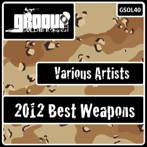 VARIOUS - 2012 Best Weapons