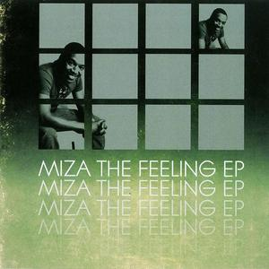 MIZA - The Feeling EP