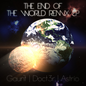 GAUNT - The End Of The World