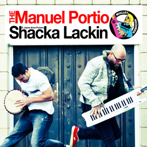 MANUEL PORTIO, The feat JAYNE ANNE POWER - Shacka Lackin
