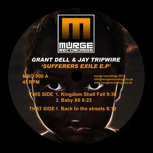 DELL, Grant/JAY TRIPWIRE - Sufferers Exile