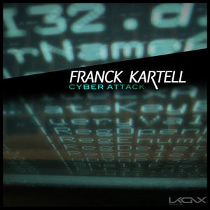 KARTELL, Franck - Cyber Attack