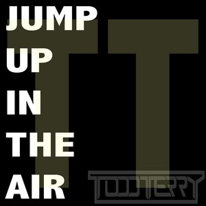 TERRY, Todd - Jump Up In The Air
