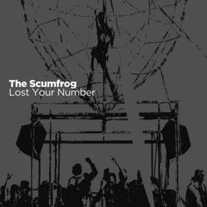 SCUMFROG, The - Lost Your Number