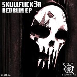 SKULLFUCK3R - RedRum EP