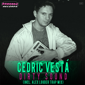 VESTA, Cedric - Dirty Sound