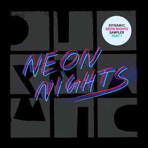PUENTE, Miguel/ART IS A CONSEQUENCE/FREAKME/HUNTER GAME/MOONWALK - Diynamic Neon Nights Sampler