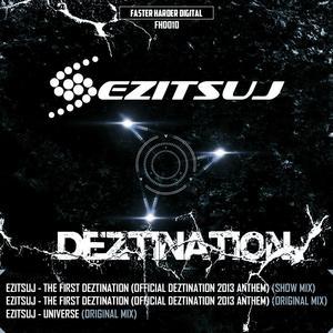 EZITSUJ - The First Deztination (Official 2013 Anthem)