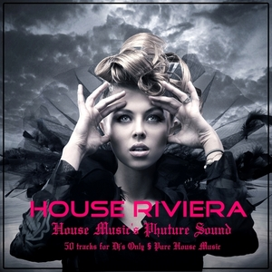 VARIOUS - House Riviera