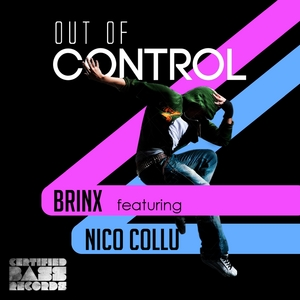 BRINX feat NICO COLLU - Out Of Control