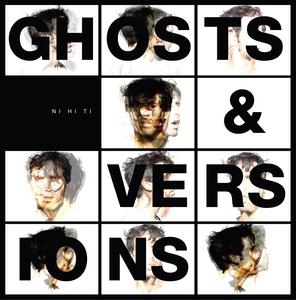 NIHITI - Ghosts & Versions
