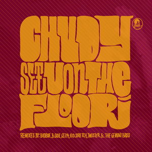 CHUDY - See U On The Floor