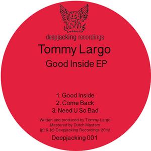 LARGO, Tommy - Good Inside EP