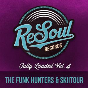 FUNK HUNTERS, The/SKIITOUR - Fully Loaded Vol 4