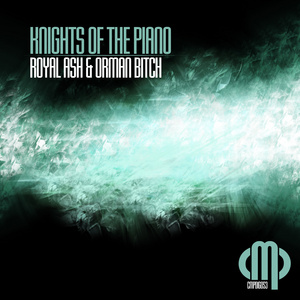 ROYAL ASH/ORMAN BITCH - Knights Of The Piano