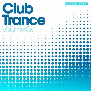 VARIOUS - Club Trance Volume Six