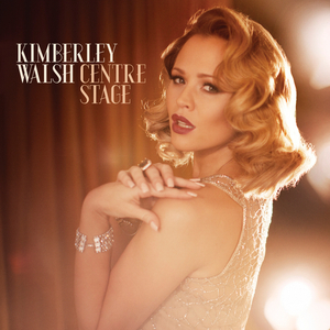 KIMBERLEY WALSH - Centre Stage