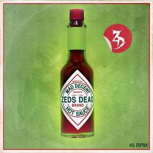 ZEDS DEAD - Hot Sauce EP
