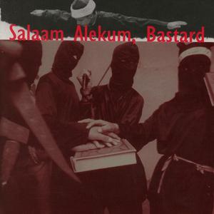 Muslimgauze - Salaam Alekum Bastard