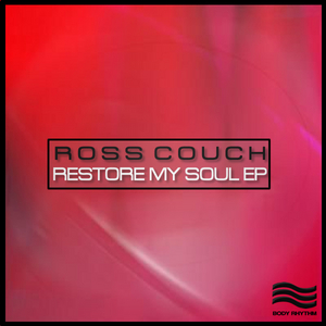 COUCH, Ross - Restore My Soul EP