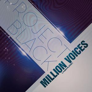 PROJEKT BLACK - Million Voices