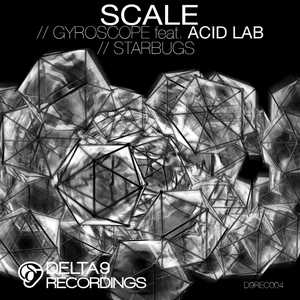 SCALE feat ACID LAB - Gyroscope