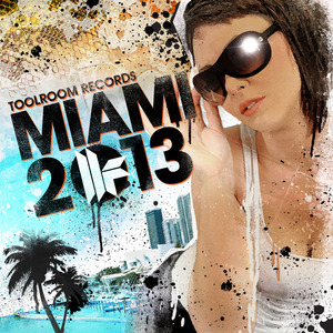 VARIOUS - Toolroom Records Miami 2013