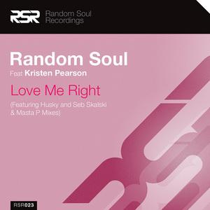 RANDOM SOUL feat KRISTEN PEARSON - Love Me Right