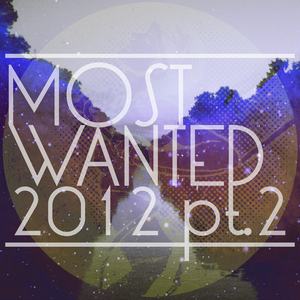 VARIOUS - Get Physical Presents Most Wanted 2012 Part II