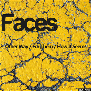 FACES - Other Way/For Them/How It Seems