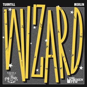 TURNTILL & MERLIN - Wizard