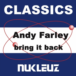 FARLEY, Andy - Bring It Back