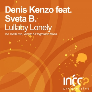 KENZO, Denis feat SVETA B - Lullaby Lonely