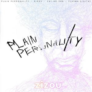 PLAIN PERSONALITY - Zizou
