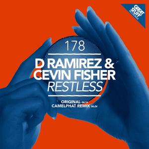 D RAMIREZ & CEVIN FISHER - Restless