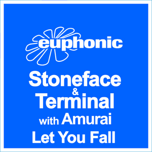 STONEFACE/TERMINAL with AMURAI - Let You Fall