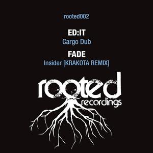 ED:IT/FADE - Cargo Dub/Insider