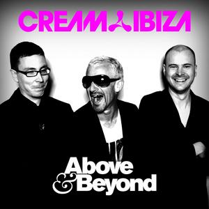 ABOVE & BEYOND - Cream Ibiza