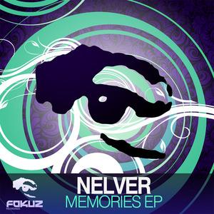 NELVER - Memories EP