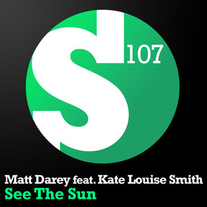 DAREY, Matt feat KATE LOUISE SMITH - See The Sun