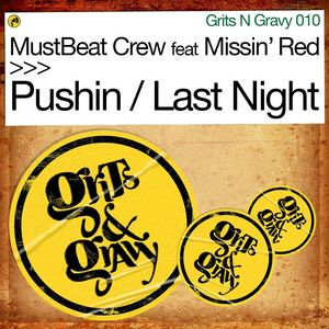 MUSTBEAT CREW feat MISSIN RED - Pushin / Last Night