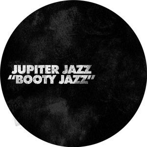 JUPITER JAZZ - Booty Jazz