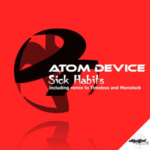 ATOM DEVICE - Sick Habits