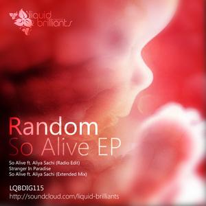 Random - So Alive EP