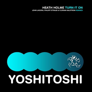 HEATH HOLME - Turn It On