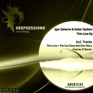 ZAHAROV, Igor/SOBER SYSTEM - Thin Line EP
