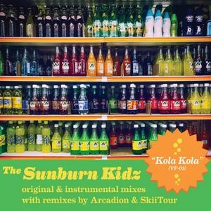 SUNBURN KIDZ, The - Kola Kola