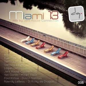 VARIOUS - Miami Wmc 13 Mix by Jerk House Connection
